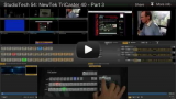 StudioTech 55: NewTek TriCaster 40 &#8211; Part 3