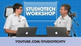StudioTech Workshop: Series 1 – Episode 1